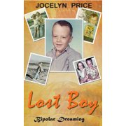 Lost Boy: Bipolar Dreaming - eBook
