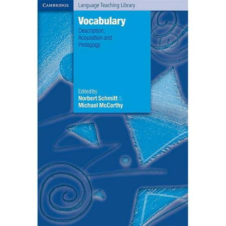 Vocabulary: Description, Acquisition and Pedagogy