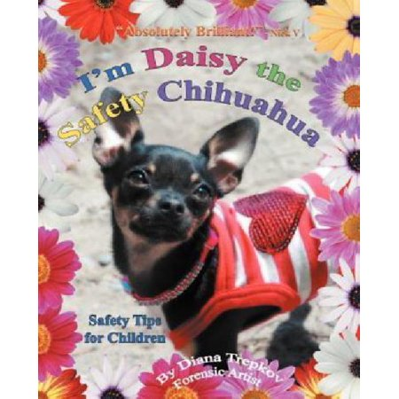 I'm Daisy the Safety Chihuahua : Safety Tips for Children - Halloween Safety Tips For Kids