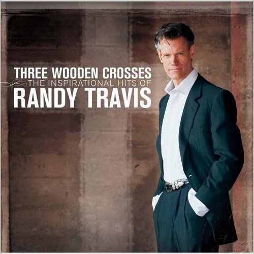 Three Wooden Crosses: The Inspirational Hits