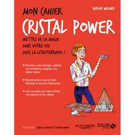 Mon cahier cristal power - eBook (Cristal Rahmen)