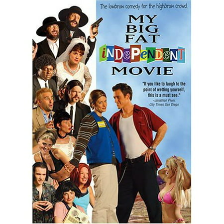 My Big Fat Independent Movie (My Best Friend Rob And Big)