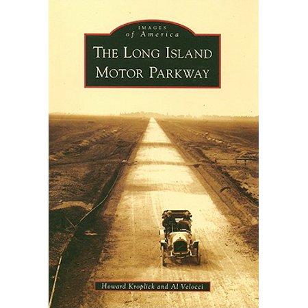 Island Motor (The Long Island Motor Parkway)