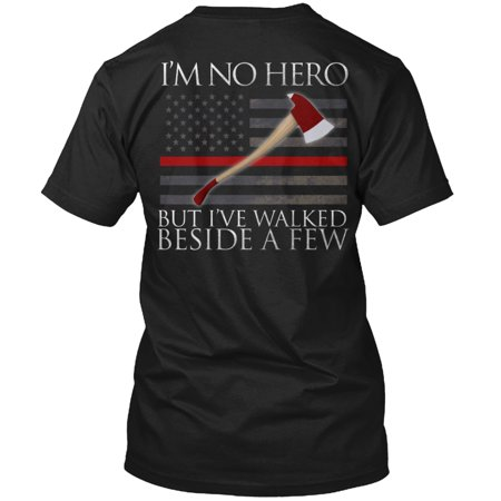 (I'm No Hero Fireman Shirt Hanes Tagless Tee T-Shirt)