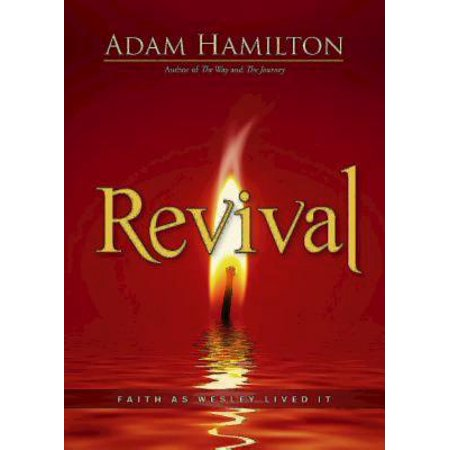 (Revival : Faith as Wesley Lived It)