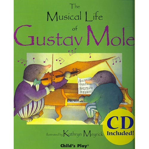 The Musical Life of Gustav Mole by