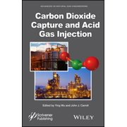 Carbon Dioxide Capture and Acid Gas Injection - eBook