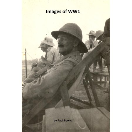 Ww1 History (Images of WW1 - eBook )