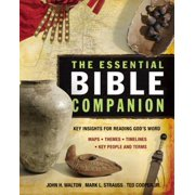 The Essential Bible Companion : Key Insights for Reading God's Word