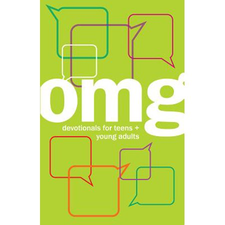 Omg : Devotionals for Teens + Young Adults