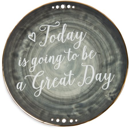 Pavilion - Today is going to be a Great Day 9 Inch Ceramic Decorative Plate