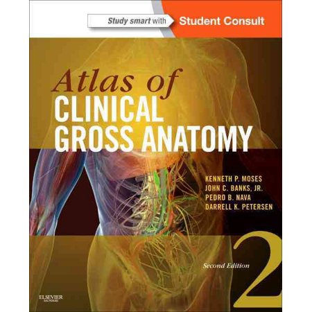 Atlas of Clinical Gross Anatomy : Study Smart with Student Consult ...