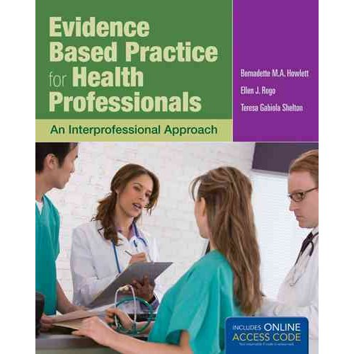 Evidence-Based Practice for Health Professionals: An Interprofessional Approach