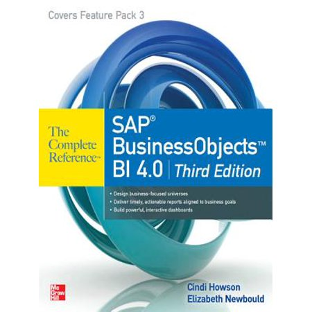 SAP BusinessObjects BI 4.0 The Complete Reference 3/E -