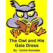 The Owl and His Gala Dress - eBook