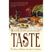 Taste : The Story of Britain Through Its Cooking