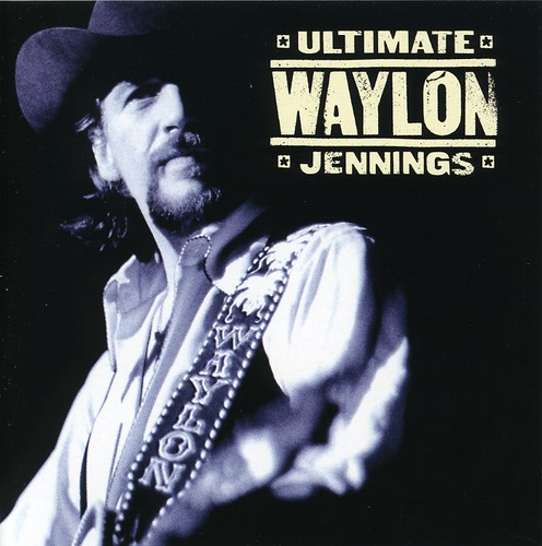 Waylon Jennings - Ultimate Waylon Jennings (Remaster) (CD)