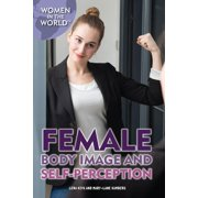 Female Body Image and Self-Perception - eBook