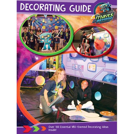 Vacation Bible School Decorating Ideas (Vacation Bible School (Vbs) 2019 to Mars and Beyond Decorating Guide : Explore Where God's Power Can Take)