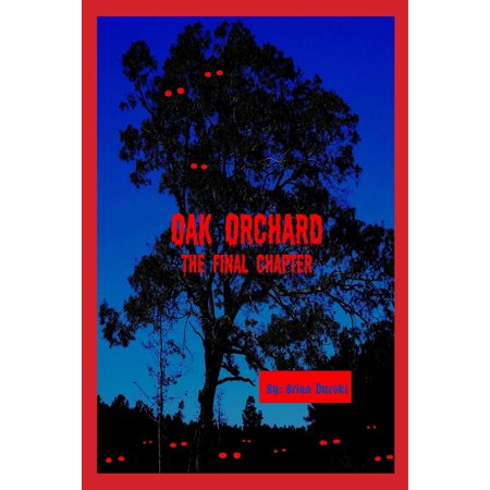 Oak Orchard: The Final Chapter - eBook