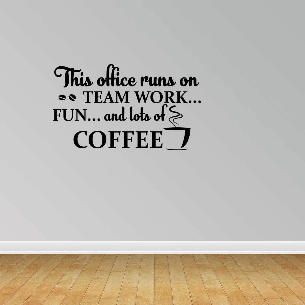Office Runs On Teamwork And Coffee Break Room Decal Vinyl Wall Decals  Office Decal PC155