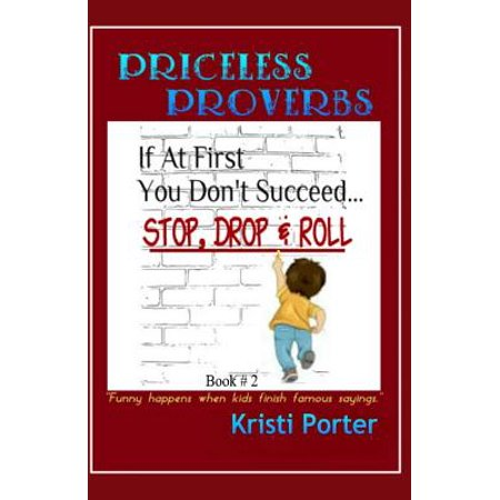 Funny Saying About Halloween (Priceless Proverbs - Book 2 : Funny Happens When Kids Finish Famous)