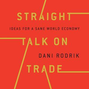 Straight Talk on Trade - Audiobook