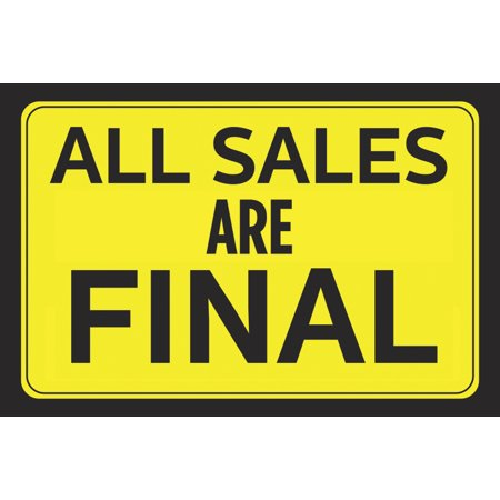 All Sales Are Final Bright Yellow Black Poster Print Horizontal Wall Border Business Retail Store Sign   Aluminum Meta
