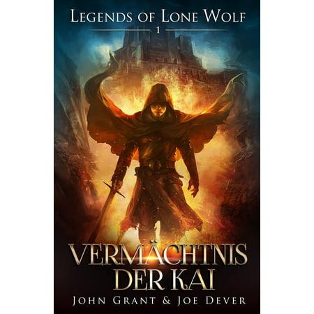 Legends of Lone Wolf 01 - Vermächtnis der Kai - eBook (Geschäfte In Der Legends)