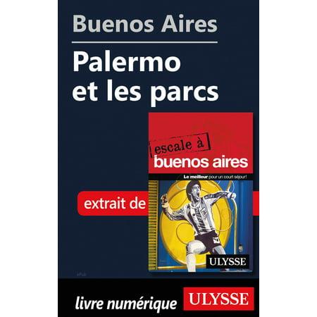Buenos Aires - Palermo et les parcs - eBook