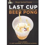 Last Cup: The Road To The World Series Of Beer Pong by VIRGIL FILMS AND ENTERTAINMENT