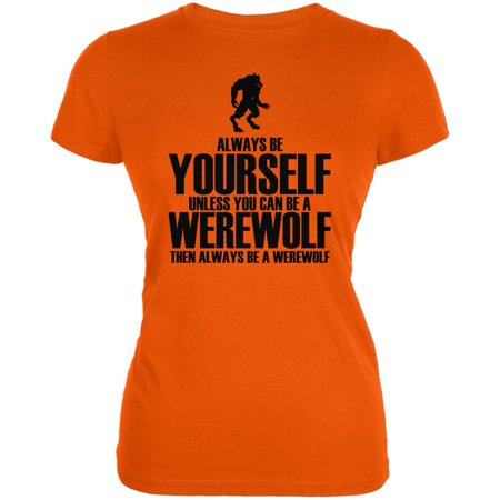 Halloween Always Be Yourself Werewolf Orange Juniors Soft - Halloween Werewolf Music