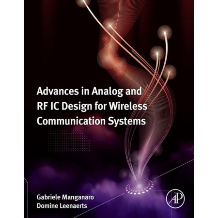 Advances in Analog and RF IC Design for Wireless Communication Systems - eBook
