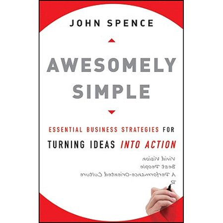 Awesomely Simple : Essential Business Strategies for Turning Ideas Into Action (Simple Halloween Idea)