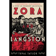 Zora and Langston: A Story of Friendship and Betrayal (Paperback)