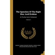 The Speeches Of The Right Hon. Lord Erskine : At The Bar And In Parliament; Volume 2