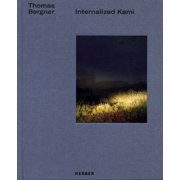 Thomas Bergner: Internalized Kami
