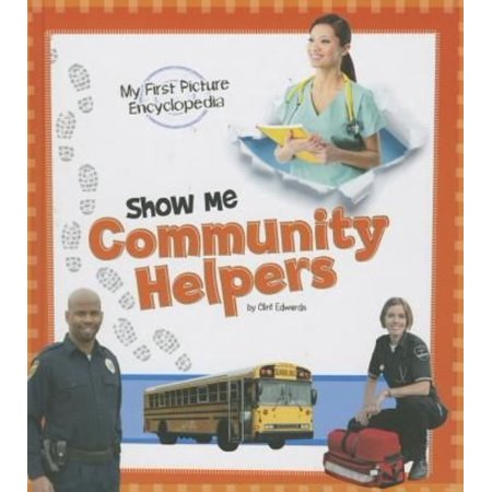 Show Me Community Helpers  My First Picture Encyclopedia