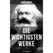 Die wichtigsten Werke von Karl Marx (50 Titel in einem Band) - eBook