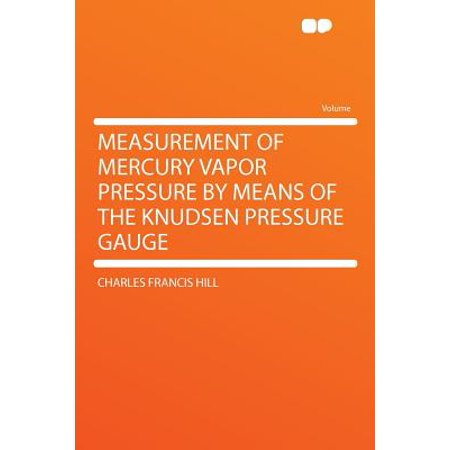 Measurement of Mercury Vapor Pressure by Means of the Knudsen Pressure