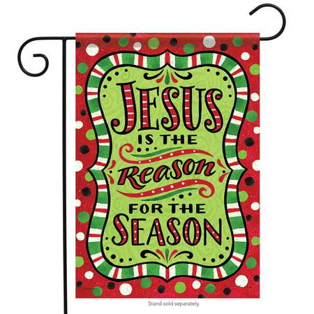 Jesus Is The Reason Garden Flag Holiday For The Season Christmas 12.5