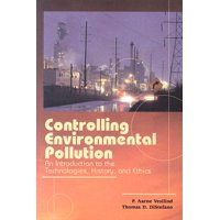Controlling Environmental Pollution : An Introduction to the Technologies, History and Ethics