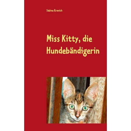 Miss Kitty, die Hundebändigerin - eBook for $<!---->