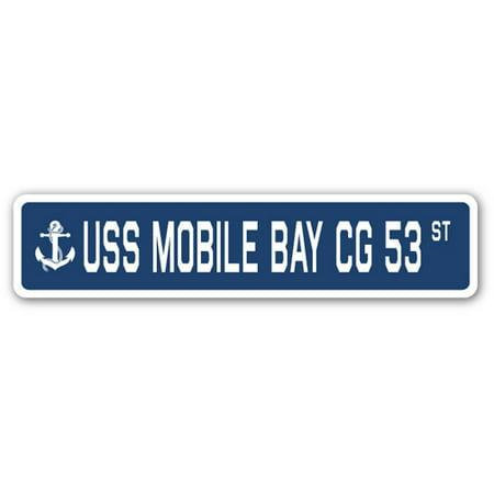 USS MOBILE BAY CG 53 Street Sign us navy ship veteran sailor