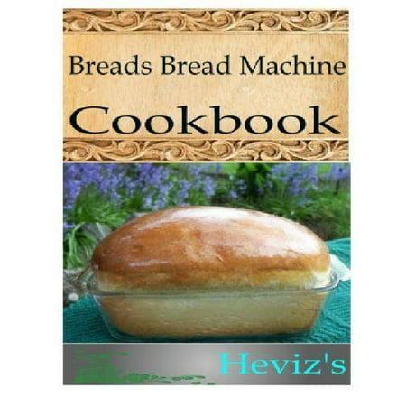 Breads Bread Machine
