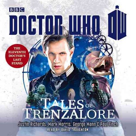 Doctor Who: Tales of Trenzalore: An 11th Doctor novel (Dr Who) (Audio