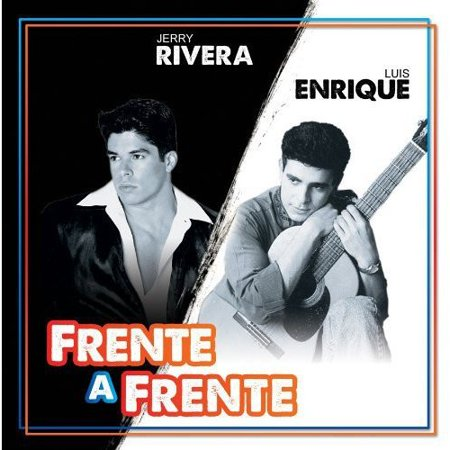 Jerry Rivera & Luis Enrique: Frente A Frente (Jerry Rivera Me Estoy Enloqueciendo Por Ti)