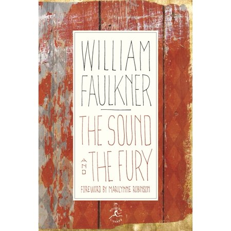 The Sound and the Fury : The Corrected Text with Faulkner's (Mpc No Sound)