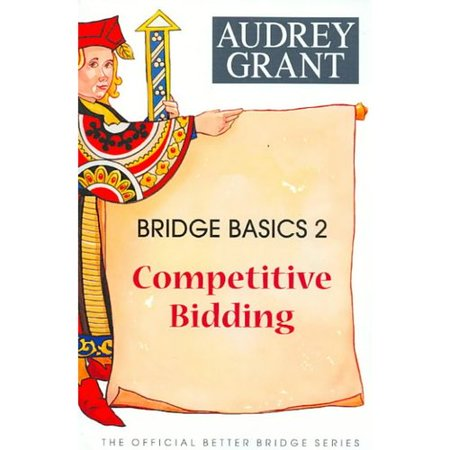 Bridge Basics 2: Competitive Bidding by