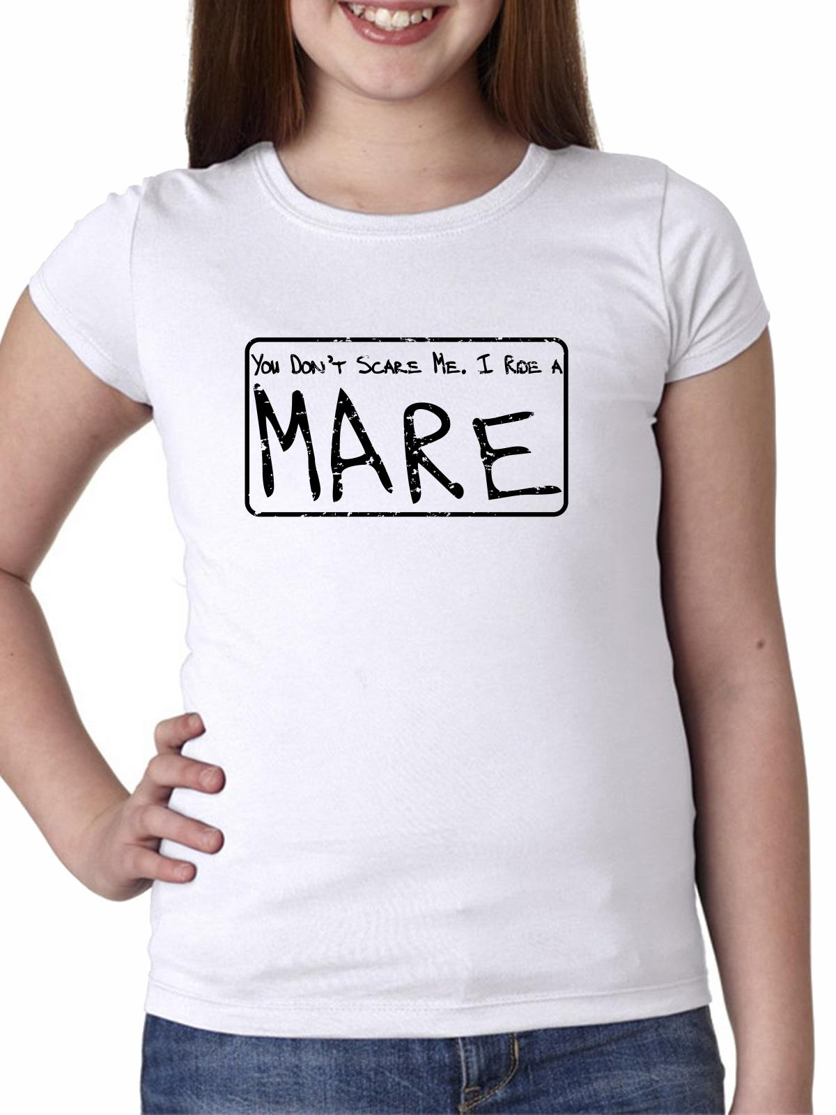 You Don't Scare Me, I Ride a Mare - Horse Equestrian Girl's Cotton Youth T-Shirt